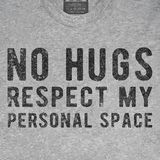 Don't invade my personal space