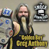"""Golden Boy"" Greg Anthony (Part 2)"