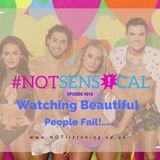 BONUS EPISODE -  Watching Beautiful People Fail #NOTsensical