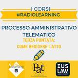 #RadioLearning - PAT il Corso. Puntata 3: come redigere l'atto