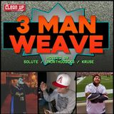 """""""Where's Your Loyalty"""" 3-Man Weave 015"""