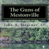 The Guns of Mestonville