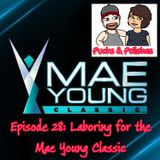 Pucks & Polishes Episode 28: Laboring for the Mae Young Classic