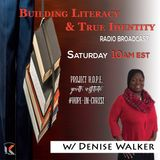 Building Literacy and True Identity