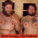 Meat Sweats: The Podcast