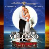 """Development of Trust & Devotion"" Online Retreat: ""Joe Versus the Volcano"" Movie Talk with David Hoffmeister & Friends"
