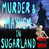 Murder & Mayhem in Sugarland | Visit to Creepy Clewiston Inn | Podcast