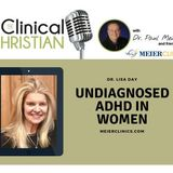 Undiagnosed ADHD in Women with Dr. Lisa Day