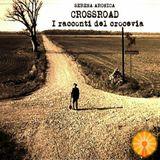 CROSSROAD - I racconti del crocevia 05 - (Il collezionista)