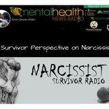 Narcissist Survivor Radio: A Survivor Perspective on Narcissism