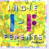 #indie ferente en dreo #interpodcast2016 (Por Dreo en radio / Indie-ferente)