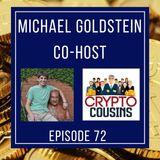 Todays  Co-host Is Michael Goldstein - Nakamoto Institute