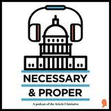 Necessary & Proper Podcast