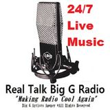 Real Talk Big G Radio