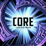 CORE - A Heroes of The Storm podcast!