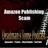 Deadman's Tome - Amazon Publishing Scam, Employees Calling in