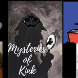 Talk of the Tavern: Mysteries of Kink, September 18, 2017