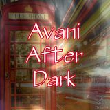 Avani After Dark