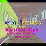 Ep.223 - Blah Blah Blah...something about E3....Blah Blah