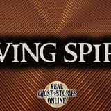 Living Spirits | Haunted, Paranormal, Supernatural