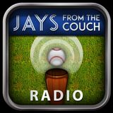 Jays From the Couch Radio Podcast Ep185