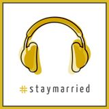 Season 3 of The #staymarried Podcast is COMING SOON!