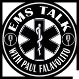 EMS Talk - Tactical EMS & Rescue Task Force discussion - Episode 10