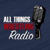 All Things Wrestling Radio