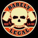 Barely Legal with Joe Escalante 4-3-17