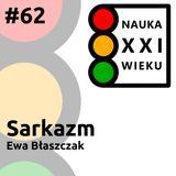 Sarkazm - Ewa Błaszczak