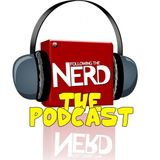 The Following the Nerd Podcast ep 93