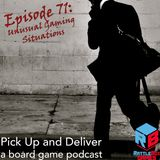 071: Unusual Gaming Situations