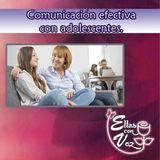 Comunicación efectiva con los adolescentes