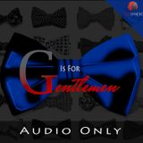 G Is For Gentlemen (Audio)