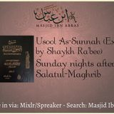 5.6.18 - Usool As-Sunnah (Exp. Shaykh Rabee)