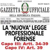 La Legge Professionale Forense alla RADIO - Titolo III ORGANI E FUNZIONI DEGLI ORDINI FORENSI (Capo III e Capo IV)