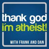 Thank God I'm Atheist