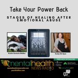 Take Your Power Back: Stages of Healing After Emotional Abuse