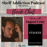 225: Interview with Author August Cruz   Book Chat