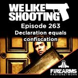 WLS 263 - Declaration equals confiscation
