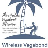 The Wireless Vagabond Interview.