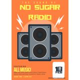 No Sugar Radio Episode #31