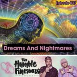 037 - Dreams And Nightmares