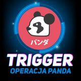 TRIGGER - o grach, bo się na nich znamy!