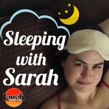 Sleeping with Sarah