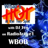 What's Hot At The Ten Spot with DJTen - Vol. 19
