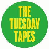 The Tuesday Tapes | 8 maggio 2018