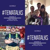 #TemaTalks Episode 10: Tara Collins
