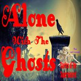Alone With the Ghosts | Police and the Paranormal | Podcast