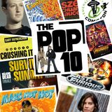 The Pop 10 #16 - March 2018